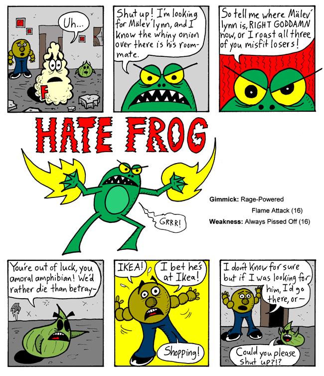 Beware . . . Hate Frog!