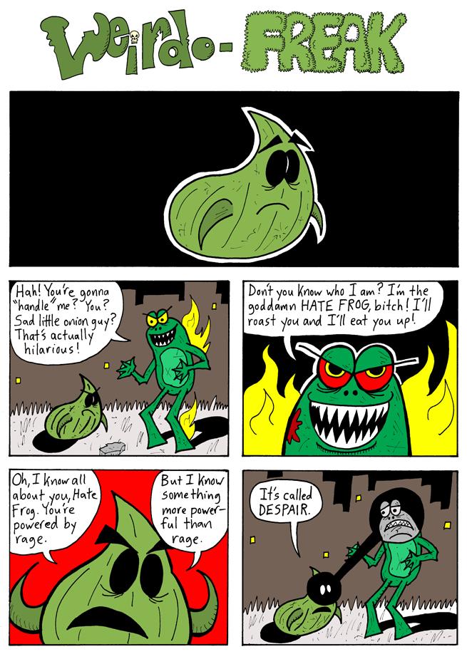 Weirdo-Freak Vs. Hate Frog, Round 1
